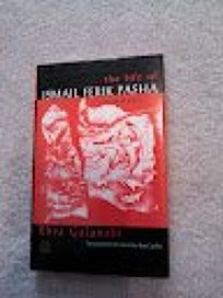 The Life of Ismail Ferik Pasha