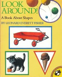 Look Around!: A Book about Shapes