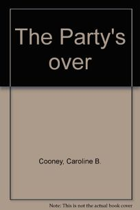 The Partys Over