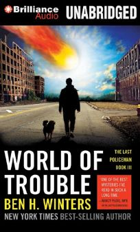 World of Trouble: The Last Policeman