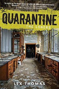 Quarantine: The Loners