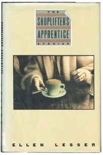 The Shoplifters Apprentice: Stories