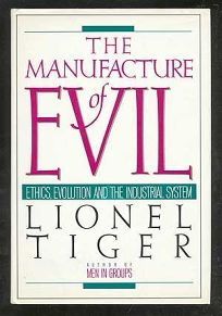 The Manufacture of Evil: Ethics