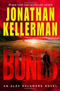 Bones: An Alex Delaware Novel