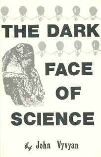 The Dark Face of Science