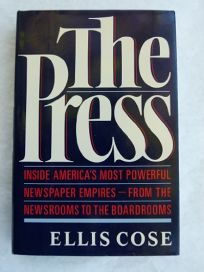 The Press: Inside Americas Great Newspaper Empires
