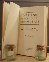 War and Peace in the Middle East: A Critique of American Policy