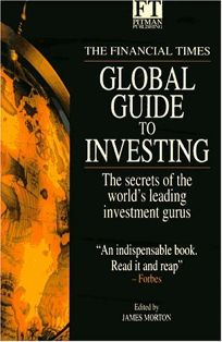 The Financial Times Global Guide to Investing