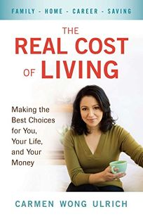 The Real Cost of Living: Making the Best Choices for You