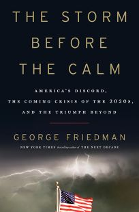 The Storm Before the Calm: America's Discord