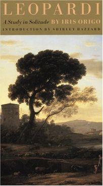 Leopardi: A Study in Solitude