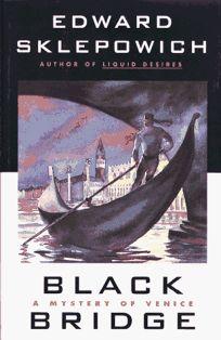 Black Bridge: A Mystery of Venice
