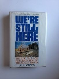 Were Still Here: The Rise