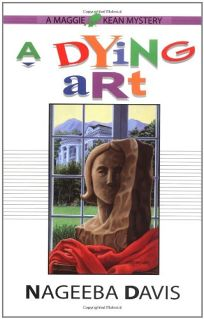 A DYING ART: A Maggie Kean Mystery