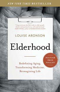 Elderhood: Redefining Aging