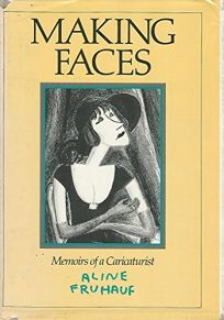 Making Faces: Memoirs of a Caricaturist