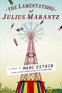 The Lamentations of Julius Marantz