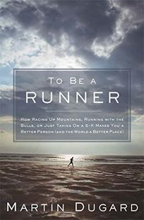 To Be a Runner: How Racing Up Mountains