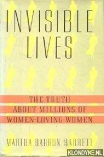 Invisible Lives: The Truth about Millions of Women-Loving Women