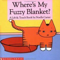 Wheres My Fuzzy Blanket?
