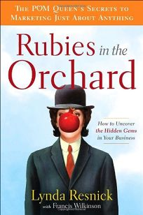 Rubies in the Orchard: How to Uncover the Hidden Gems in Your Business. Buy  this book