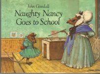 Naughty Nancy Goes to School