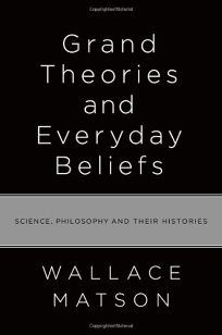 Grand Theories and Everyday Beliefs: Science