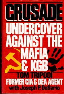 Crusade: Undercover Against the Mafia & KGB