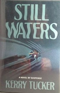 Still Waters: A Novel of Suspense