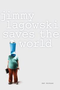 JimmyLagowski Savesthe World