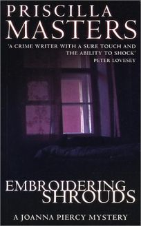 EMBROIDERING SHROUDS: A Joanna Piercy Mystery