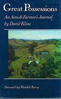 Great Possessions: An Amish Farmers Journal