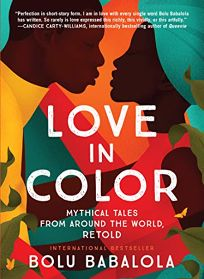 Love in Color: Mythical Tales from Around the World