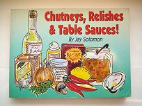 Condiments!: Chutneys