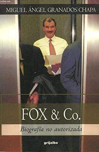 Fox & Co.: Biografia No Autorizada = Fox & Co.