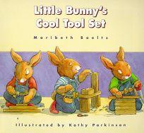 Little Bunnys Cool Tool Set