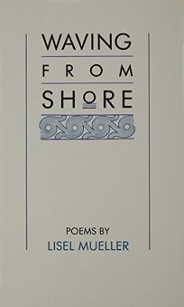 Waving from Shore: Poems