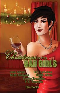 Christmas Is for Bad Girls