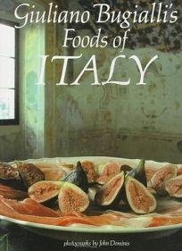 Giuliano Bugiallis Foods of Italy