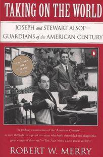 Taking on the World: Joseph and Stewart Alsop