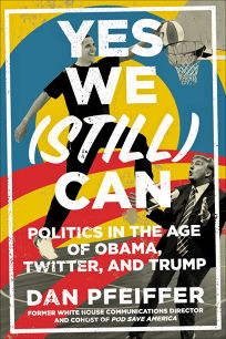 Yes We Still Can: Politics in the Age of Obama