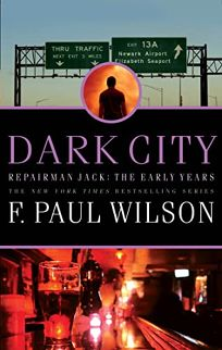 Dark City: A Repairman Jack Novel: The Early Years Trilogy: Book Two