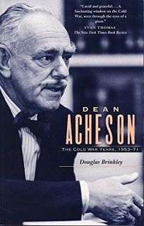 Dean Acheson: The Cold War Years