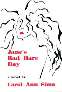 Janes Bad Hare Day