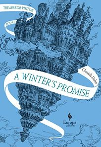A Winter's Promise: Book One of the Mirror Visitor Quartet