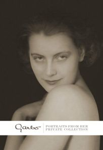 Garbo: Portraits from Her Private Collection