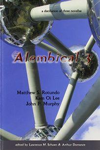 Alembical 3: A Distillation of Three Novellas
