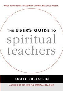 The User's Guide to Spiritual Teachers