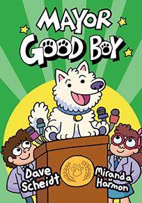 Mayor Good Boy Mayor Good Boy #1
