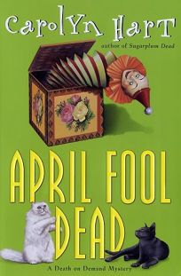APRIL FOOL DEAD: A Death on Demand Mystery